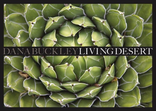Cover of the Living Desert book by Dana Buckley